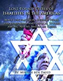Lost-Found Tribes of Israelites in the Americas: Male Circumcision, Hebrew terms, the Holy Name and Biblical Stories among Native American Tribes