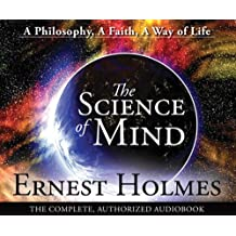 The Science of Mind - CD: A Philosophy, A Faith, A Way of Life