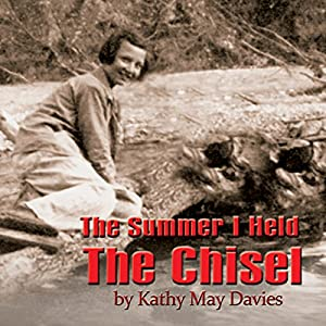 The Summer I Held the Chisel Audiobook