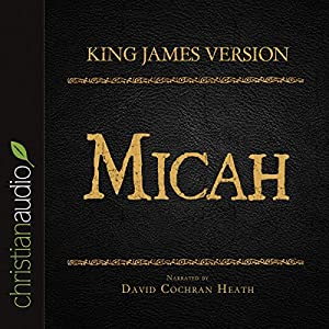 Holy Bible in Audio - King James Version: Micah Audiobook