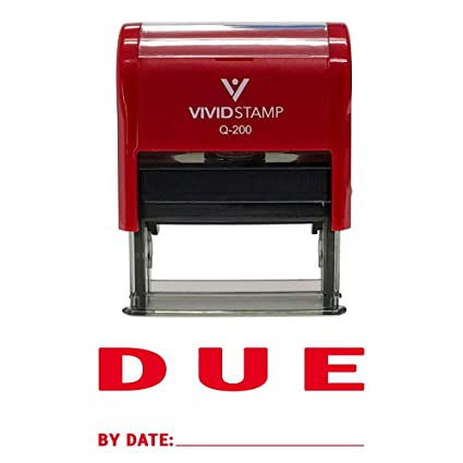 DUE By Date Self Inking Rubber Stamp Red Ink