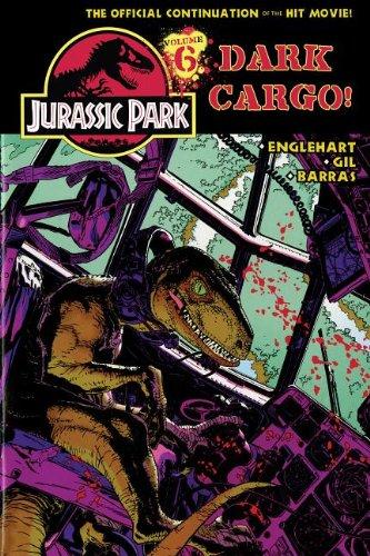 Jurassic Park Vol. 6: Dark (Cargo Spotlight)