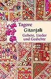 Gitanjali - Gebete, Lieder und Gedichte (Geschenkbuch Weisheit)