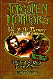 img - for Forgotten Horrors Vol. 3: Dr. Turner's House of Horrors (Volume 3) book / textbook / text book