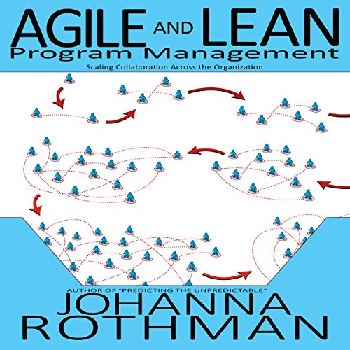 Pdf Business Agile and Lean Program Management: Scaling Collaboration Across the Organization