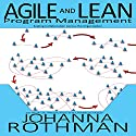 Agile and Lean Program Management: Scaling Collaboration Across the Organization Audiobook by Johanna Rothman Narrated by Zoe Walrond