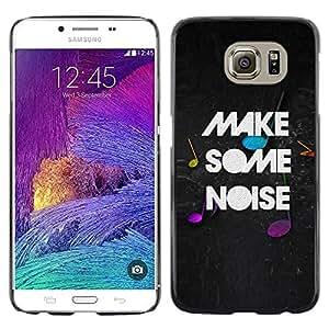 TECHCASE**Cubierta de la caja de protección la piel dura para el ** Samsung Galaxy S6 SM-G920 ** Make Noise Quote Party Live Moment Music