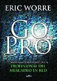 img - for Go pro: 7 pasos para convertirse en un profesional del mercadeo en red book / textbook / text book