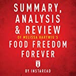 Summary, Analysis & Review of Melissa Hartwig's Food Freedom Forever by Instaread    Instaread