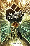 Against Impassable Barriers (The Travels of Scout Shannon Book 4)