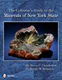 The Collector's Guide to the Minerals of New York State (Schiffer Earth Science Monograph)