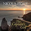 The Captain's Girl Audiobook by Nicola Pryce Narrated by Penelope Freeman