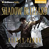 Shadow Blizzard: The Chronicles of Siala, Book 3 | Alexey Pehov