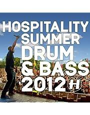 Hospitality Summer Drum & Bass 2012