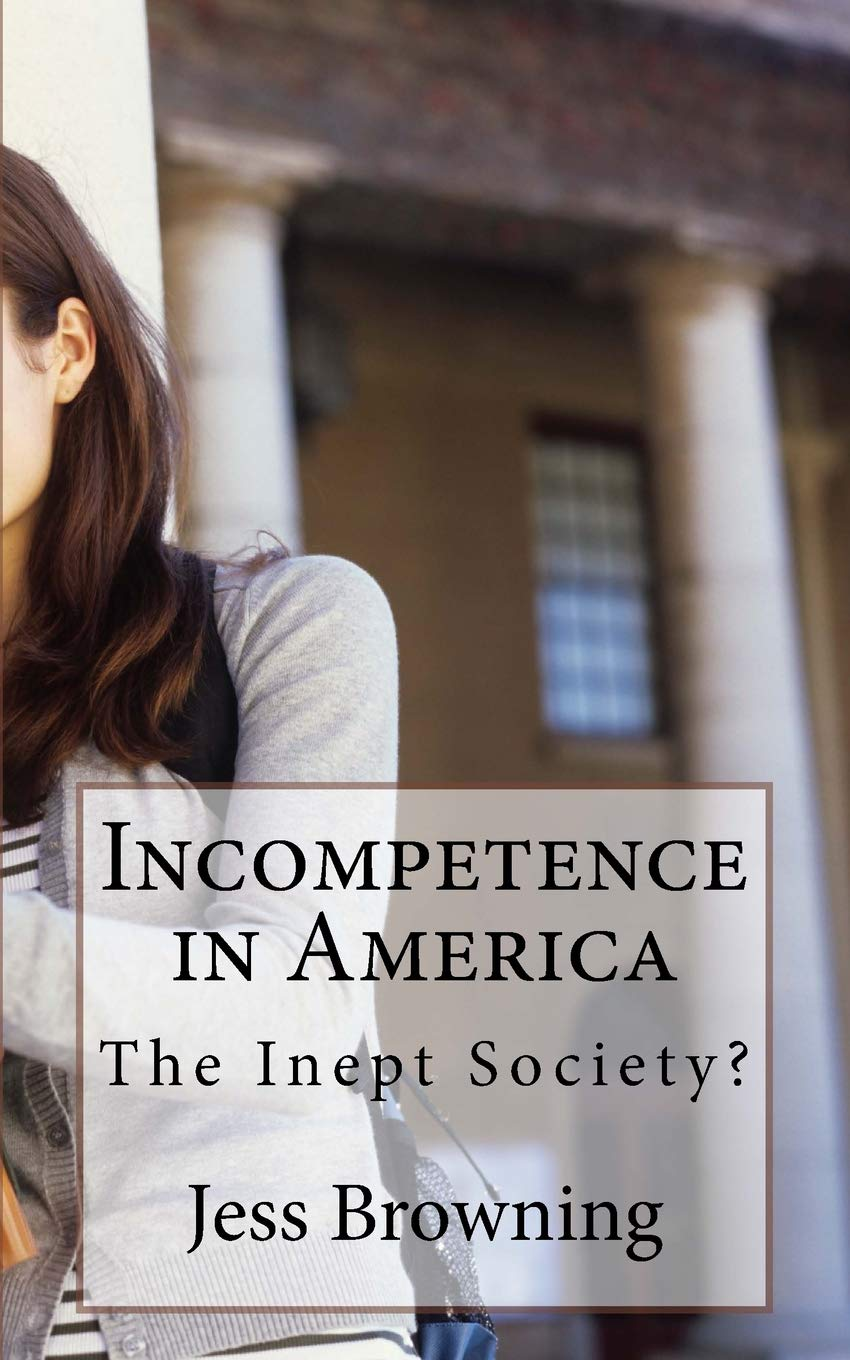 Download Incompetence in America: The Inept Society? PDF