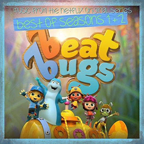 Beat Bugs: Best Of Seasons 1 & 2 (Music From The Netflix Original Series)