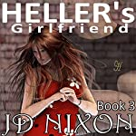 Heller's Girlfriend   JD Nixon