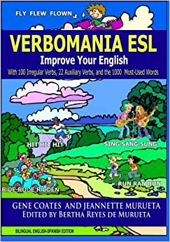 Verbomania: Improve Your English With 100 Irregular Verbs, 22 Auxiliary Verbs, and the 100 Most-Used Words by Gene Coates (2012-03-20)
