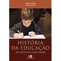 História da educação: De Confúcio a Paulo Freire