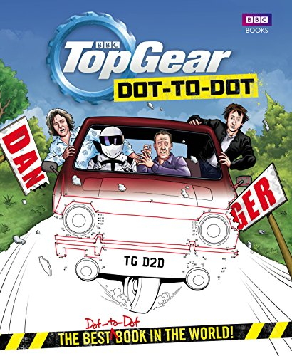 Top Gear Dot-to-Dot: The Best Dot-to-Dot Book in the World! (Best Top Gear Adventures)