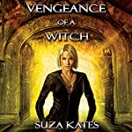 Vengeance of a Witch: The Savannah Coven Series, Book 8   Suza Kates