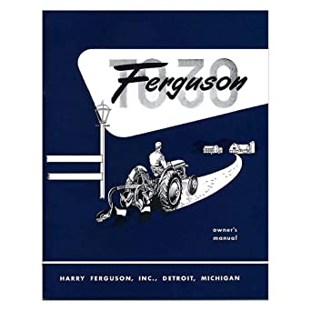 Amazon.com: New Mey Ferguson Tractor Owners Manual TO30 W ... on