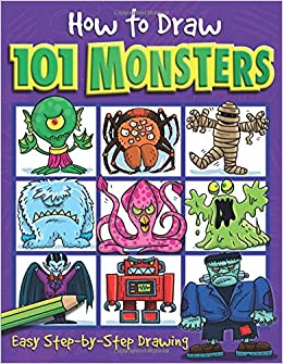 How to Draw 101 Monsters: Easy Step-by-step Drawing (How to draw