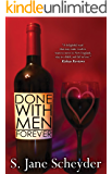 Done With Men Forever (Clairmont Series Book 3)