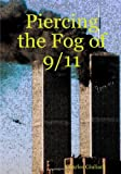 Piercing the Fog Of 9/11, Charles Giuliani, 055704071X