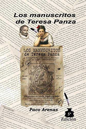 Los manuscritos de Teresa Panza: 5ª Edición ampliada (Spanish Edition)