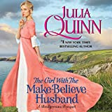 The Girl With the Make-Believe Husband: A Bridgertons Prequel  (Rokesbys series, Book 2)