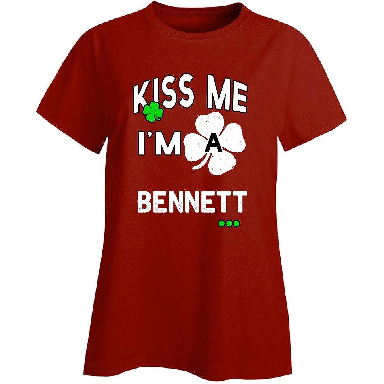 Funny St Patricks Day Irish Kiss Me Im A Bennett - Ladies T-shirt