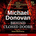 Behind Closed Doors: Eddie Flynn, Book 1 Audiobook by Michael Donovan Narrated by Simon Blood DeVay