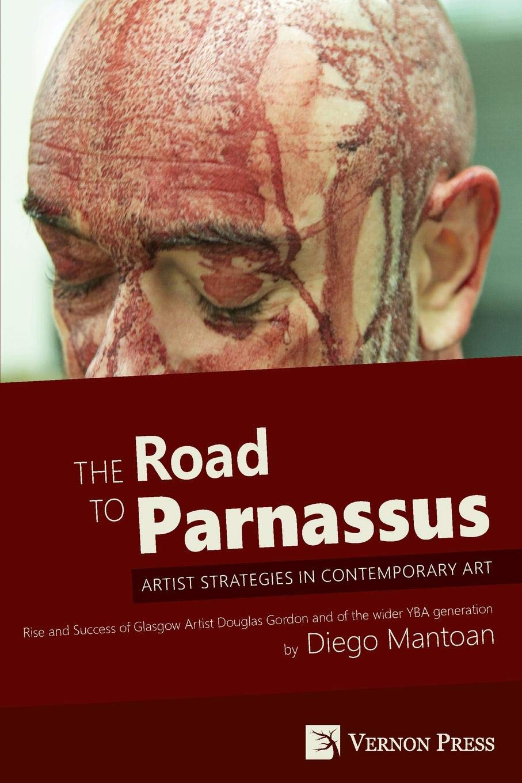 The Road to Parnassus: Artist Strategies in Contemporary Art PDF