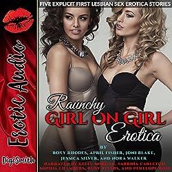 Raunchy Girl on Girl Erotica