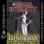 The Girl in the Attic | Ed Gorman,Patricia Lee Macomber