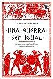 Uma Guerra Sem Igual (Em Portugues do Brasil)