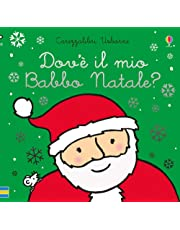 Dov'è il mio Babbo Natale? Ediz. a colori