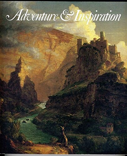 Adventure and Inspiration American Artists in Other Lands Hirschl & Adler 1988 from Generic