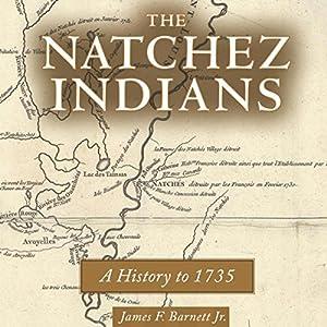 The Natchez Indians Audiobook