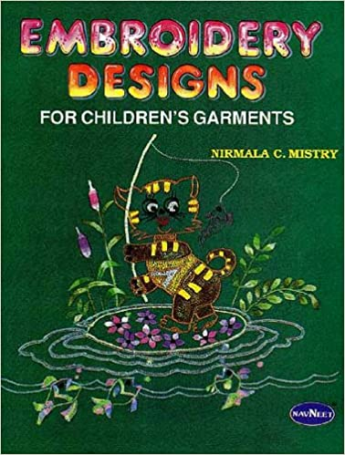 Embroidery Designs For Childrens Garments Nirmala C Mistry
