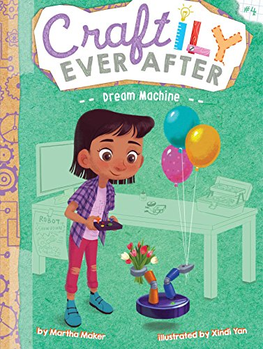 Dream Machine (4) (Craftily Ever After) (Best Moral Stories Ever)