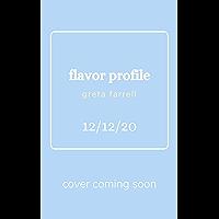 flavor profile