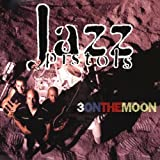 Three on the Moon by Jazz Pistols (2013-05-03)