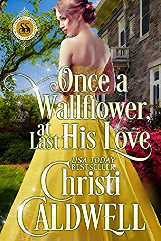 book cover of Once a Wallflower, At Last His Love