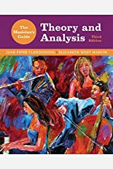 The Musician's Guide to Theory and Analysis (Third Edition)  (The Musician's Guide Series)