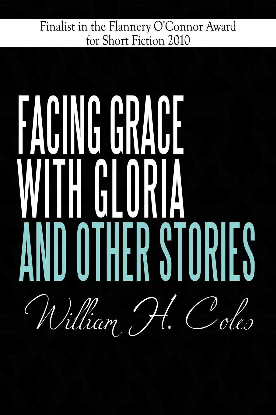 Facing Grace with Gloria and Other Stories