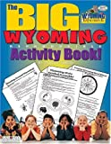 The Big Wyoming Activity Book, Carole Marsh, 0793399629