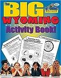 The Big Wyoming Activity Book, Carole Marsh, 0793399629
