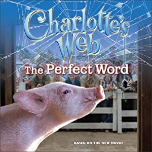 Charlotte's Web: The Perfect Word Cathy Hapka